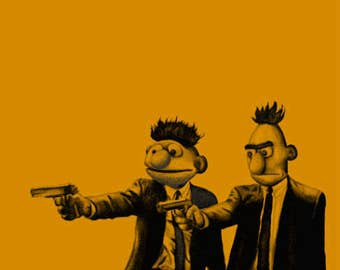 Pulp Fiction Parody and Bert and Ernie Parody Mashup - Digital Art - Print or Poster, Funny Pulp Fiction Bert and Ernie Art, Pop Culture Art