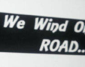 Led Zeppelin decal - And As We Wind On Down The Road - Hand Screen Printed