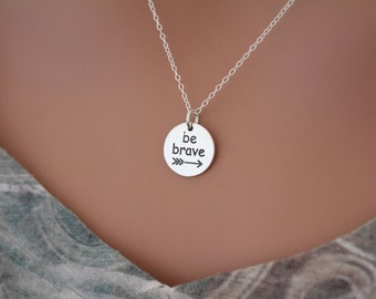 Sterling Silver Be Brave Charm Necklace, Be Brave Necklace, Be Brave Pendant Necklace, Silver Be Brave Necklace, Be Brave Charm Necklace