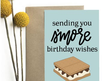 Sending you s'more birthday wishes - Greeting Card