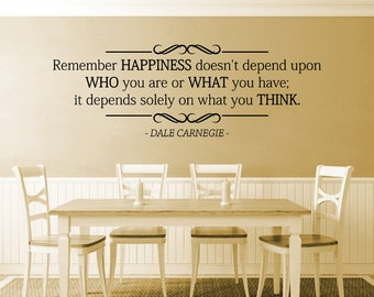 Remember Happiness Doesnt Depend Upon Who You Are Or What You Have Vinyl Decal Wall Sticker Decor Quote