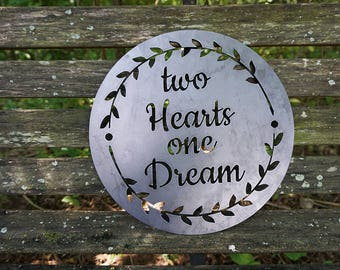 Two Hearts One Dream Rustic Raw Steel Round Quote Sign and Sayings with Arrows Inspirational Metal BE Creations