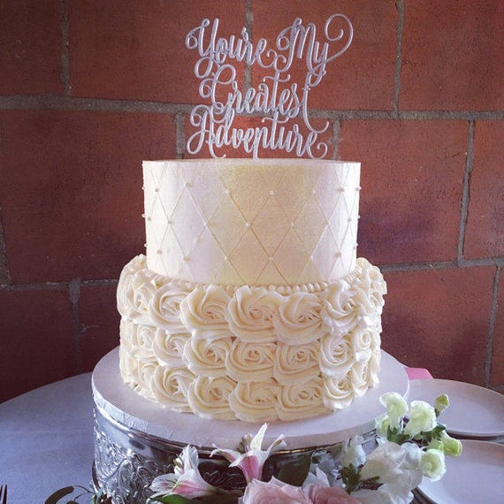 You're My Greatest Adventure, Greatest Adventure Cake Topper, Disney Cake Topper, Disney Wedding, Up Cake Topper, Disney Up Wedding