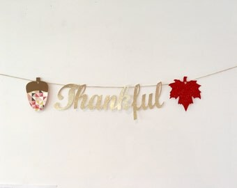 Thankful Banner, Get it by Thanksgiving-Happy Thanksgiving Banner, Glitter Thanksgiving Banner Decoration, Modern Thanksgiving Banner