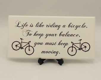 Wooden Sign, Motivational Verse, Life is like a Bicycle, Friendship Gift, Best Friend Gift,Handmade Gift, Birthday Gift, 002