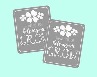 Thanks For Helping Me Grow Tags for Teacher's Gifts, Appreciation, Thank You Gift. Instant Digital Download. Flower, Plant, Growing Tag