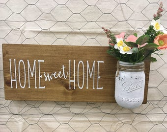Mason Jar Sign | Home Sweet Home | Farmhouse Inspired Sign | You Choose the Colors!