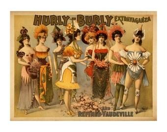 Hurly Burly Extravaganza Vintage Burlesque Ad -  Vaudeville Theatrical Art Print - Chorus Girls Advertising Poster - Showgirls Decor