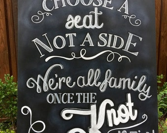 Choose a seat not a side| Wedding sign|  wedding chalkboard