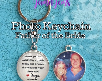 Father-of-the-Bride Gift, Gift from Bride Dad Wedding Gift Father of Bride Keychain Personalized photo Key Chain Gift for Dad Brides custom