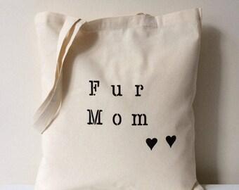 Fur Mom Tote Bag