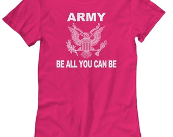 Army - Be All You Can Be - Womens Shirt