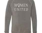 New WOMEN UNITED, Feminist Crew Neck Sweatshirt, Small, Heather Gray, Fleece, Anna Joyce, Portland,