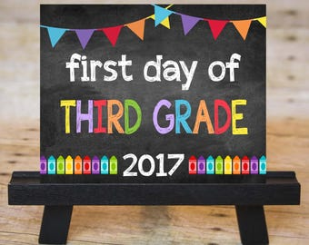 FIRST DAY of Third Grade Sign, First Day of School Chalkboard Printable 2017, Instant Download 8x10