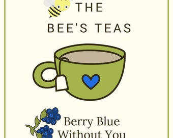 Berry Blue Without You - Blueberry White Tea