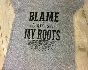 Blame It All On My Roots- Garth Brooks Women's Gray V-Neck T-Shirt