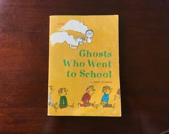 Ghosts Who Went to School by Judith Spearing, 1975 Children's Book