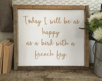 CLEARANCE!!!  Today I will be as happy as a bird with a french fry with a rough sawn wood frame