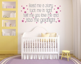 Read me a story, tuck me in tight, children's, nursery, bedtime, quote,  Wall Art Vinyl Decal Sticker
