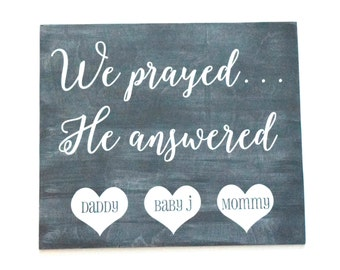 Pregnancy Announcement Prop: We prayed, He answered - Baby Announcement Photo Prop - Maternity Photo Prop - Baby Shower Decor