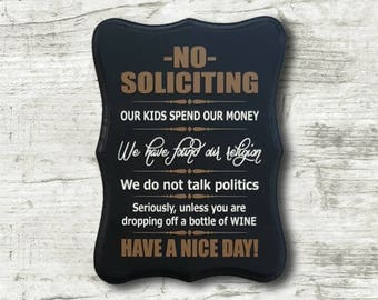 No Soliciting Sign unless dropping off a bottle of wine - Wine Connoisseur Sign - Custom painted wood sign - Front Door solicitation Sign