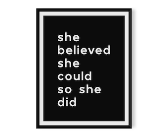 She Believed She Could Print - Typography Poster - Instant Download - Printable Wall Art