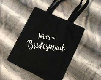 Totes a Bridesmaid, Maid of Honor tote Bag