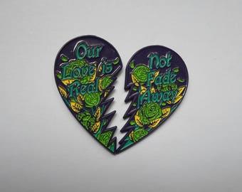 Not Fade Away Pin Set Grateful Dead NFA Friendship Love