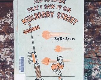 Vintage 1937 Dr. Suess Mulberry Street Children's Book