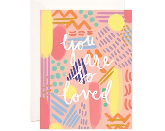 Love and Friendship Card: Handmade You Are So Loved Greeting Card