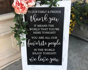 To Our Family And Friends Thank You Sign Wedding Chalkboard Easel Sign Wedding Decor Aisle Decor Wedding Reception Sign Thank You Guest