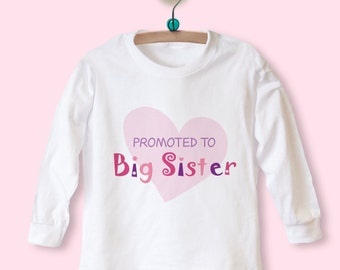 Promoted to Big Sister T-Shirt, Big sister Tshirt, Big Sister Top, LONG SLEEVE Top, Big Sister Announcement Shirt, PROMOTED