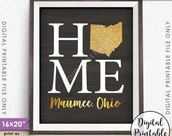 "Home Sign with State, Maumee Ohio, Home Sign Decor, Home Sign Ohio, Gold Glitter, Instant Download 8x10/16x20"" Chalkboard Style Printable"
