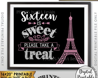 "Sweet 16 Sign, Sixteen is Sweet Please Take a Treat, Paris Theme Party, Eiffel Tower, Candy Bar Sign, Printable 16x20"" Instant Download"