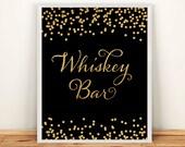 Printable Wedding sign Whiskey Bar 8x10 Black & White Background Gold Glitter Confetti Whiskey Bar Wedding Sign INSTANT DOWNLOAD 300dpi