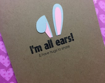 I'm all Ears Greeting Card