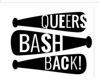 Queers bash back!