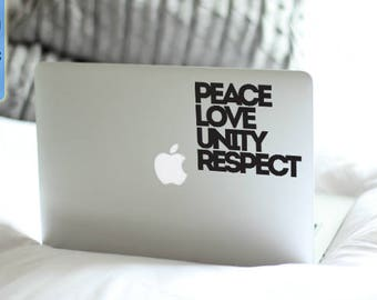 Peace Love Unity Respect Macbook / Laptop Vinyl Decal