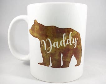 Daddy Bear Mug - Dad Mug - Father's Day Mug - Father's Day Gift - Daddy Mug - Dad Coffee Cup - Gift for Dad - Father Gift - New Dad Mug