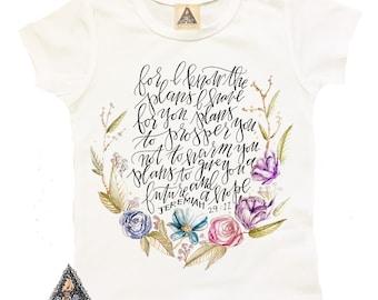 I Have PLANS For YOU Bible Verse Kids Shirt / Bible Verse God Boho Shirt / plans jeremiah hand lettered baby shirt