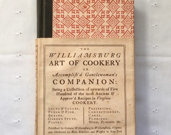 The Williamsburg Art of Cookery or Accomplished Gentlewomans Companion Vintage Cook Book