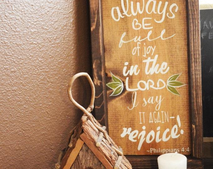 Always Be Full of Joy-Rustic Wooden Sign