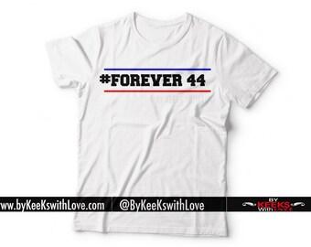 Forever 44 - Forever Obama - Obama 44 Shirt - Obama's Last Day