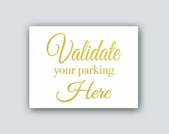 Parking Sign, Parking validation, Gold wedding Sign, Wedding parking sign, Wedding reception sign, signs for wedding