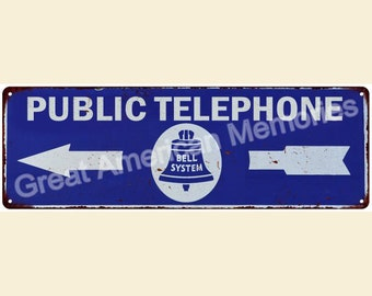 Public Telephone Vintage Look Reproduction 6x18 Metal Sign 6180098