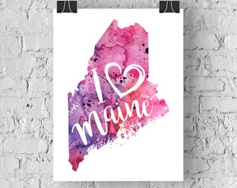 I Heart Maine Watercolor Map - Giclée Print of Original Art With Calligraphic Hand Lettering - 5 Colors to Choose From
