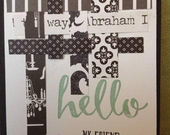 Handmade card- all occassion- hello my friend- male or female- blank card-friendship card- friend card