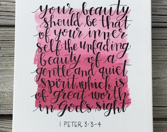 """Hand-painted 1 Peter 3:3-4 """"your beauty should be that of your inner self"""" verse art 