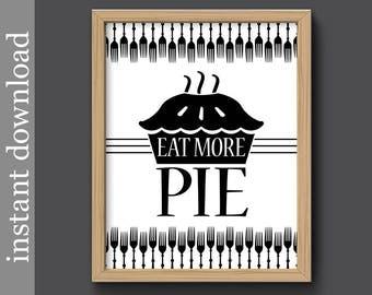 Kitchen Printable Eat More Pie Wall Art Print Bakery