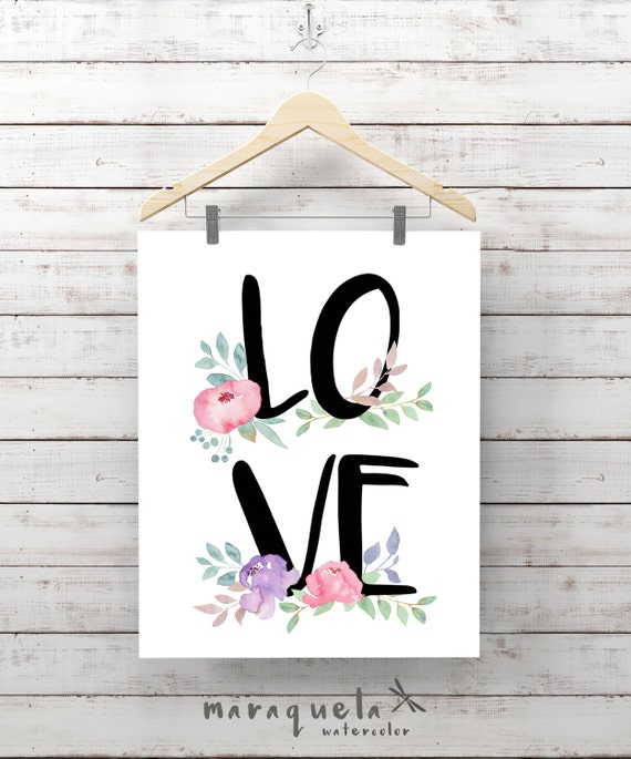 LOVE word in Original Watercolor FLOWERS decoration, fresh decor Wall Art Lovely romantic Decor Floral Art Print positive message text amour